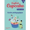 ENGLISH CUPCAKE CM GUIDE PEDAGOGIQUE - ED.2018