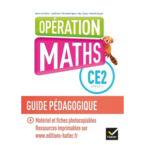 OPERATION MATHS CE2 GUIDE PEDAGOGIQUE + MAT. PHOTOCOPIABLE - ED.2018