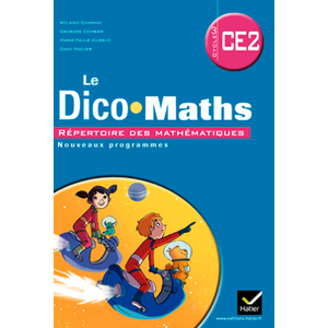 CAP MATHS CE2 DICO MATHS LOT 5 ED.2011